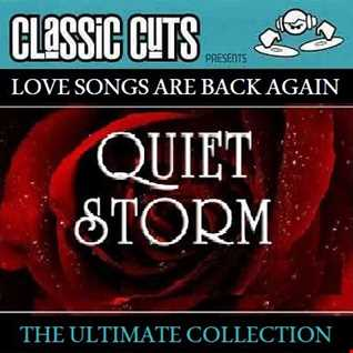QUIET STORM (LOVE SONGS ARE BACK AGAIN)
