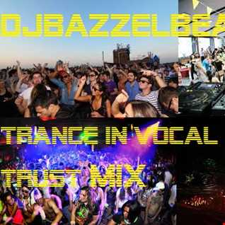 DJbazzelbean - Trance in Vocal God we trust - 31 - 01 - 2015