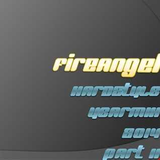 FireAngel   Hardstyle 2014 Yearmix (Part2)