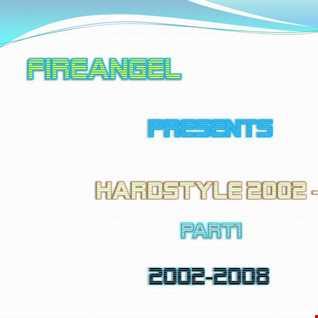 FireAngel   Hardstyle 2002  2014 Part1