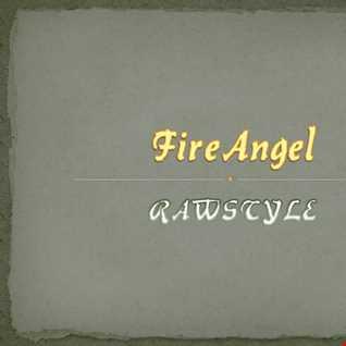 FireAngel   RAWSTYLE