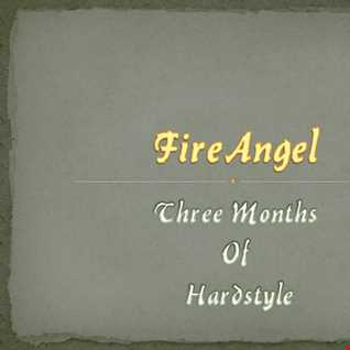 FireAngel   Three Months of Hardstyle