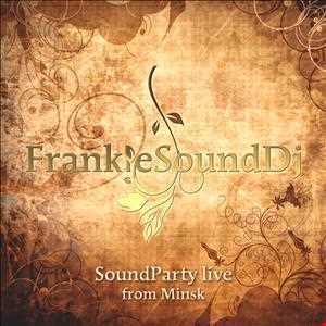 FrankieSoundDj   Live Set from Minsk