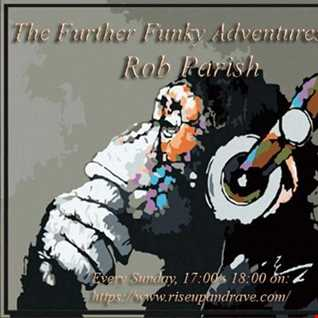 Rob Parish -  The Further Funky Adventures Of - 200920