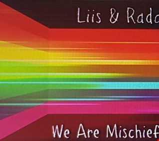 We are Mischief Vol1