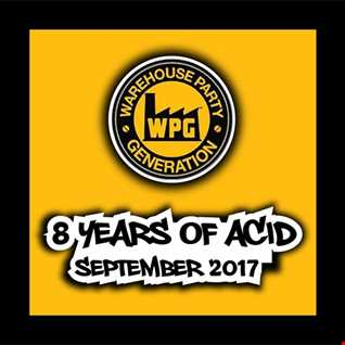Ste Brown - Live at WPG - 8 Years of Acid - Sept 9th 2017