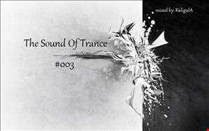 The Sound Of Trance 003
