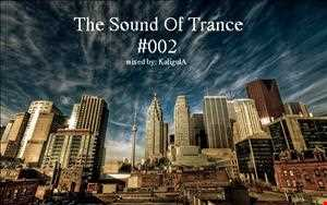 The Sound Of Trance 002