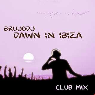 bRUJOdJ - Dawn In Ibiza (Club Mix)