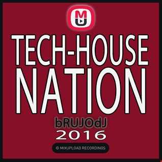 bRUJOdJ - Tech House Nation (2016)