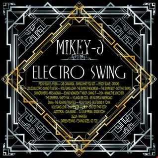 Mikey -J Electro Swing Town vol 1