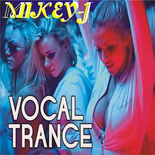 mikey j vocal trance 2015