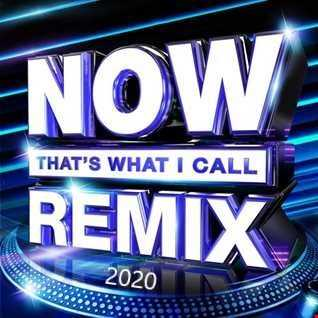 Now Thats what I Call Remix ( The  Best Of 2020 )