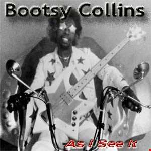 Bootsy Collins [Bootzilla]