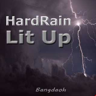 HARD RAIN [LIT UP]