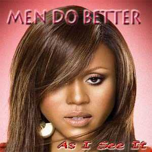 As I See It [Men Do Better]