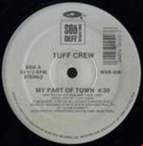 Tuff Crew - My Part Of Town ( DJ Freddy In&Out)