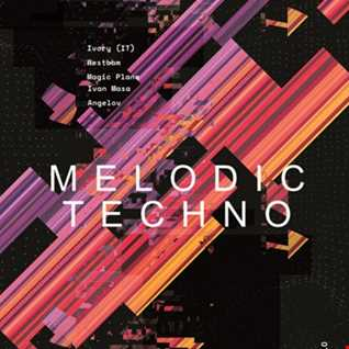 MELODIC TECHNO VIBES - Ivory(IT) - Westbam - Magic Plane - Ivan Masa - Angelov (YILO MIX)