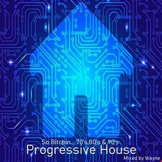 inflix - So Bitchin... 70's, 80's & 90's - Progressive house