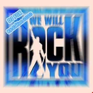 Ré Edition DJ F0X 2020 We Will Rock You