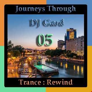 Journeys Through Trance Rewind 05