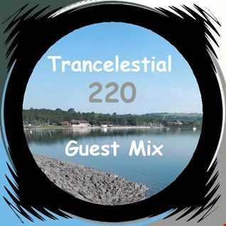 Trancelestial 220 Guest Mix