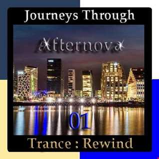 Journeys Through Trance Rewind 01 : Afternova