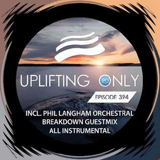Uplifting Only 394 Guest Mix
