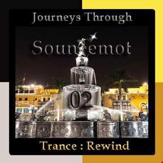 Journeys Through Trance Rewind 02 : Sounemot