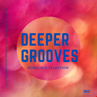 Deeper Grooves 003   2020