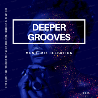 Deeper Grooves 002 - 2020