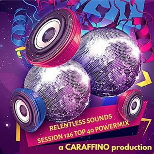 Relentless Sounds 126 Top 40 PowerMix (June 2020)