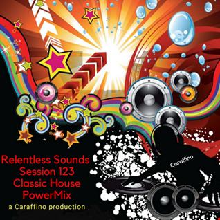Relentless Sounds 123 Classic House PowerMix (April 2020)