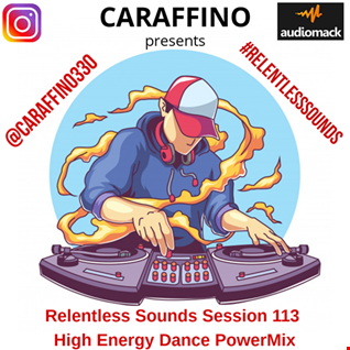 Relentless Sounds Session 113 Tech House PowerMix Presented by Caraffino (October 2019)
