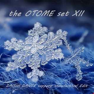 [the OTOME set XII] DAISHI DANCE SAPPORO SNOW FESTIVAL Edit