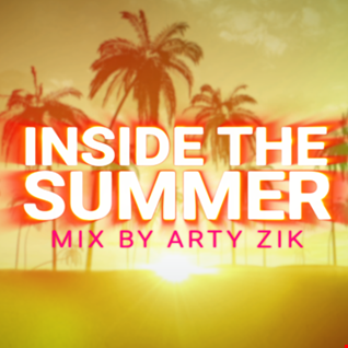 Inside the Summer - House Mix by Arty Zik