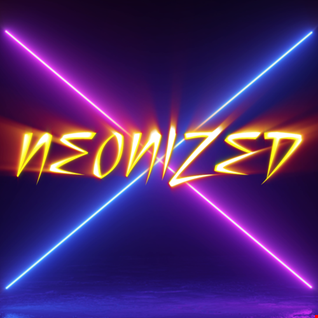 NEONIZED [Best of Synthwave + Chillwave / Retrowave] Relaxation and Nostalgy