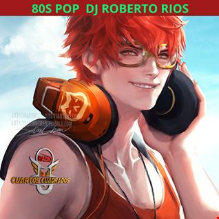 MIXCLOUD Dj Roberto Ríos 80s pop Radio Cuartos Cuadrados
