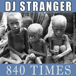 DJ Stranger present 840 Times