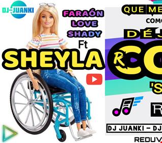 SHEYLA ROJAS: DÉJAME COJA REMIX DJ JUANKI