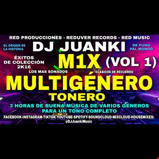 MIX MULTIGENERO TONERO DJ JUANKI