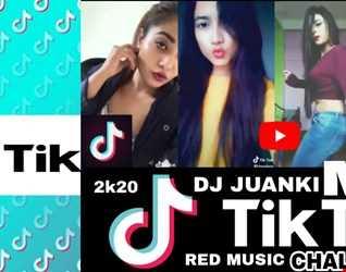TIKTOK REMIX DJ JUANKI 2020