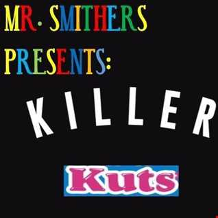 www.CrystalRadio.co.uk   Mr Smithers  Presents   KILLER  KUTZ '' Hot Off The Press ''   EPISODE 51 NP