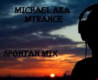 Michael aka MTrance - Spontan Mix