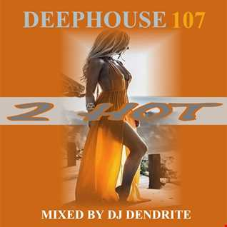 Dendrite   Deephouse107(2Hot)