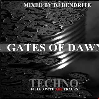 Dendrite   Gates of Dawn (Techno)