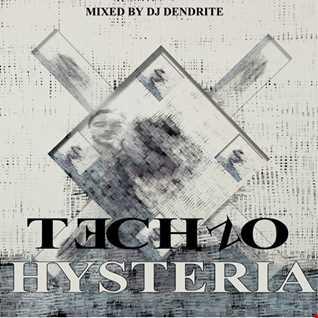 Dendrite    Hysteria(Techno)