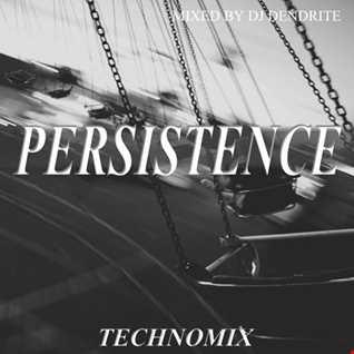Dendrite   Persistence (Techno)