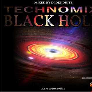 Dendrite  Black Hole(techno)