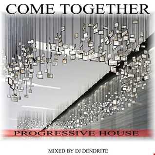 Dendrite   Come together (progressive mix)